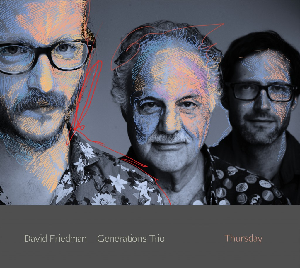 David Friedman Generations Trio Thursday Cover 2018