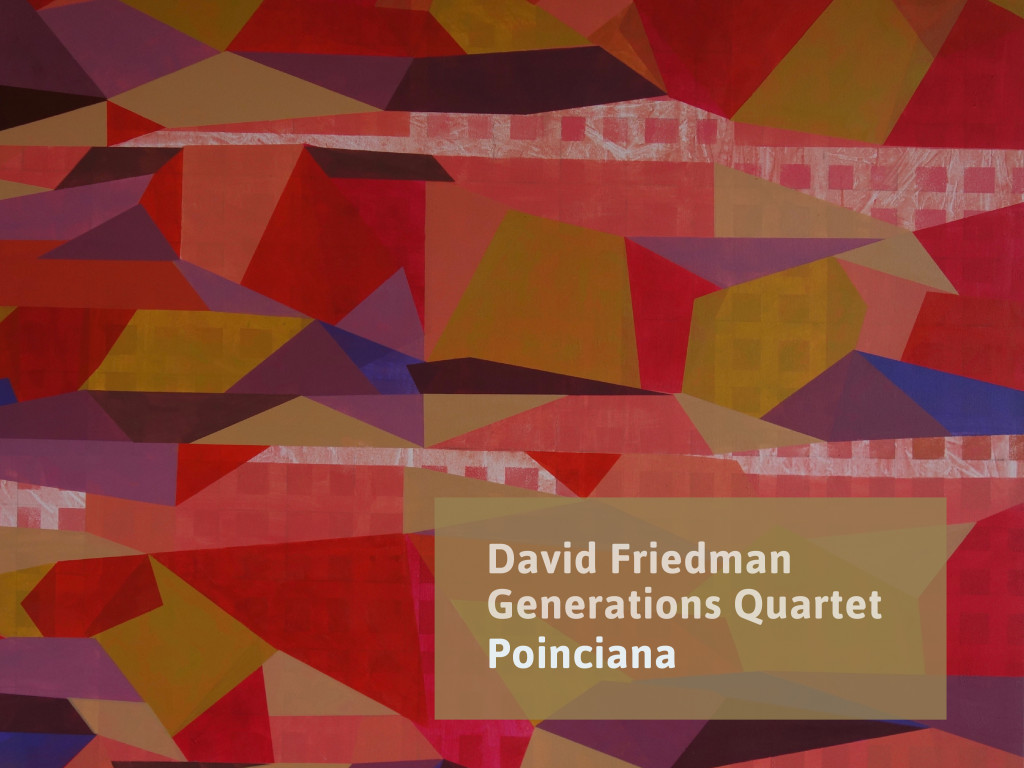 Poinciana David Friedman Generations Quartet Flight