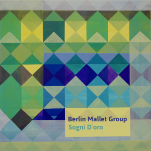 Berlin Mallet Group - Sogni D'oro (Cover)