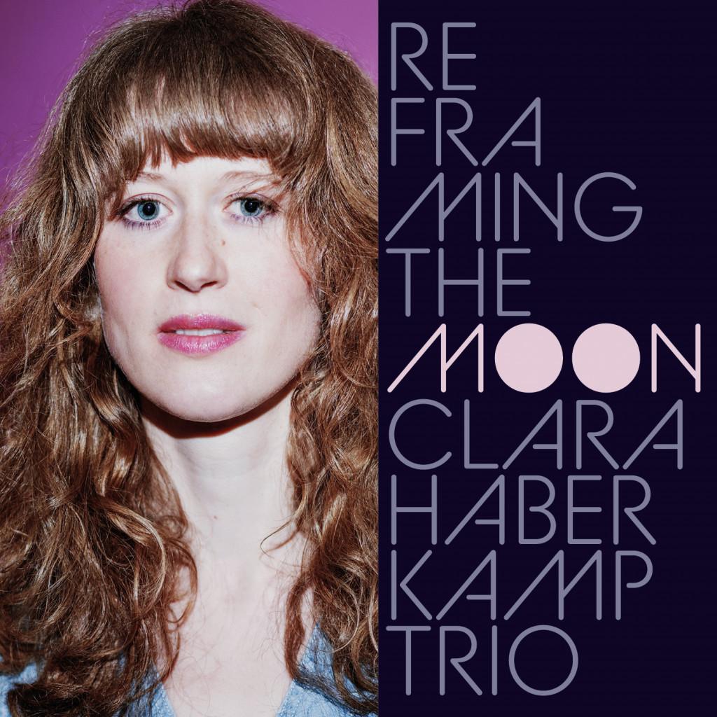 Reframing the Moon Clara Haberkamp Trio Malletmuse Records 2021 Cover